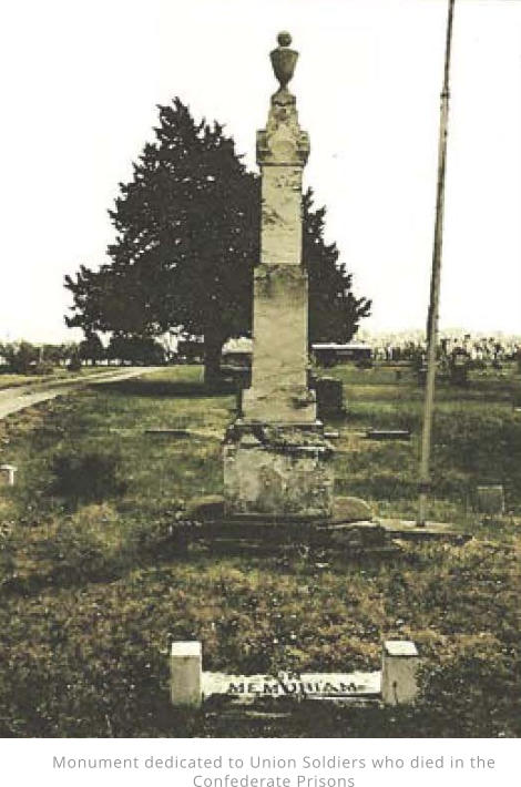 Monument dedicated to Union Soldiers who died in the Confederate Prisons